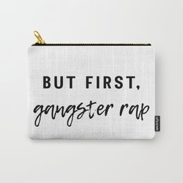 Gangster Rap Carry-All Pouch