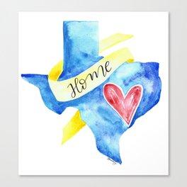 Texas: Home Canvas Print