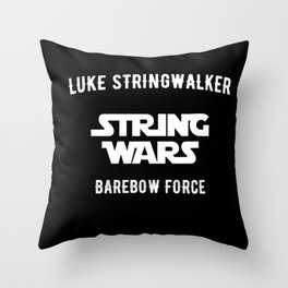 STRING WARS - Luke Stringwalker - Barrow Force Throw Pillow