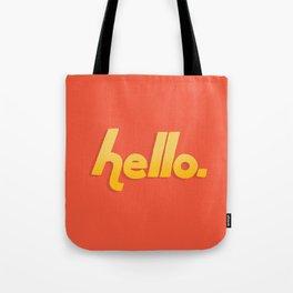 Hello. Tote Bag