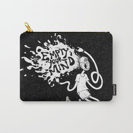 Empty your Mind Carry-All Pouch