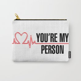 "Grey's Anatomy - ""You're My Person"" Carry-All Pouch"