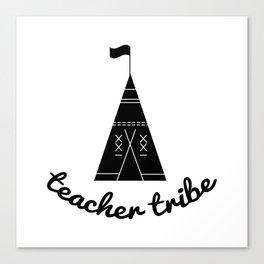 teacher tribe Canvas Print