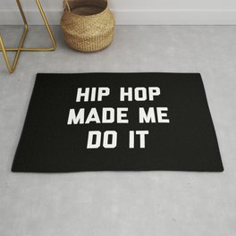 Hip Hop Do It Music Quote Rug