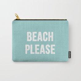 Beach Please Carry-All Pouch