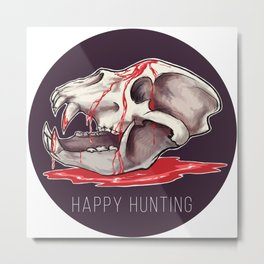 Happy Hunting Metal Print