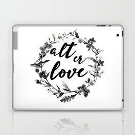 alt er love floreal Laptop & iPad Skin