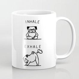 Inhale Exhale Pug Coffee Mug