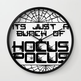 Just A Bunch Of Hocus Pocus Wall Clock