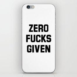 Zero Fucks Given iPhone Skin