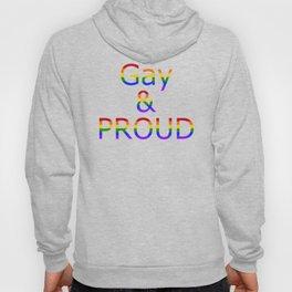 Gay and Proud (black bg) Hoody