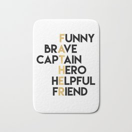 DEAR FATHER Fathers Day Quote Bath Mat