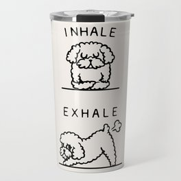 Inhale Exhale Toy Poodle Travel Mug