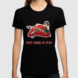 Don't dream it. Be it. T-shirt