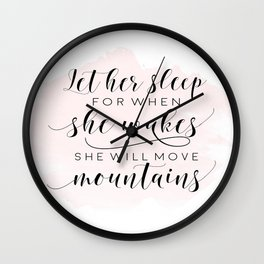 Let her sleep for when she wakes she will move mountains, cute nursery art, affiche scandinave Wall Clock