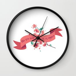 The sun will shine on us again Wall Clock