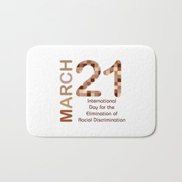 International day for the elimination of racial discrimination- March 21 Bath Mat