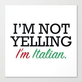 I'm Italian Canvas Print