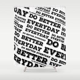 Do Better Everyday Shower Curtain