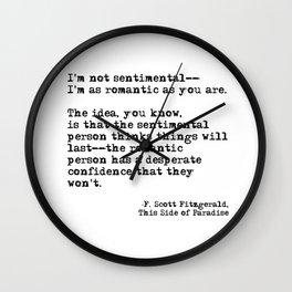 The romantic person - F Scott Fitzgerald Wall Clock