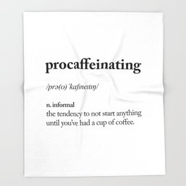 Procaffeinating Black and White Dictionary Definition Meme wake up bedroom poster Throw Blanket