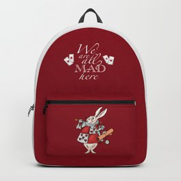 We are all mad here Backpack
