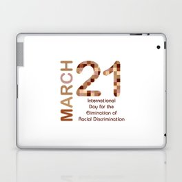 International day for the elimination of racial discrimination- March 21 Laptop & iPad Skin