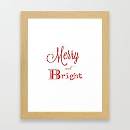 Merry and bright Christmas Framed Art Print