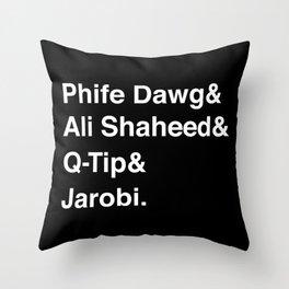 Phife Dawg & Ali Shaheed & Q-Tip & Jarobi. Throw Pillow