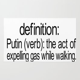 Definition: Putin - The Act of Expelling Gas While Walkig, Funny Sign, Joke Rug