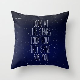 Look How They Shine For You 2.0 Throw Pillow