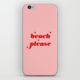 Beach Please iPhone Skin