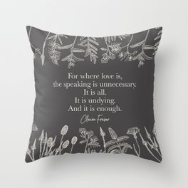 For where love is... Claire Fraser. Throw Pillow