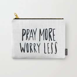 Pray More Carry-All Pouch
