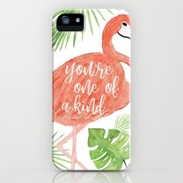 Flamingo Print –You're One of a Kind iPhone Case