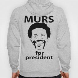MURS for President Hoody