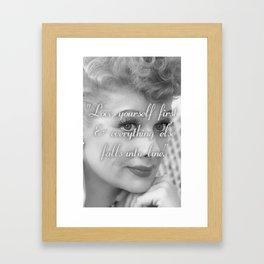 """Lucille Ball - """"Love Yourself First."""" Framed Art Print"""