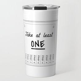Take a chance.... Travel Mug