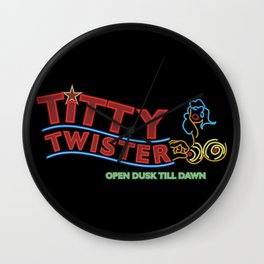 Welcome To The Titty Twister! Wall Clock