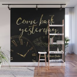 Come back yesterday. Caraval Wall Mural