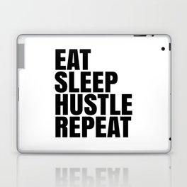Eat Sleep Hustle Repeat Laptop & iPad Skin