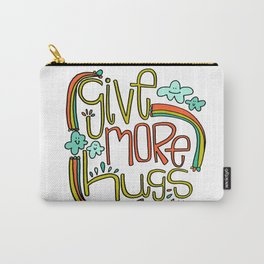 Give More Hugs Carry-All Pouch
