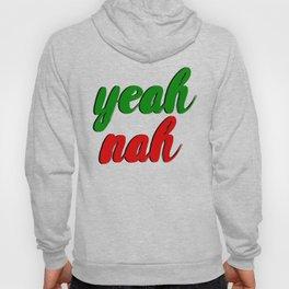 Yeah Nah Hoody