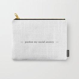 Pardon My Social Anxiety Carry-All Pouch