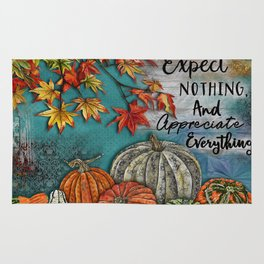 Expect Nothing And Appreciate Everything Rug