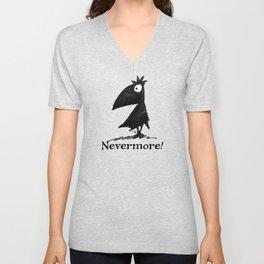 Nevermore! The Raven - Edgar Allen Poe Unisex V-Neck