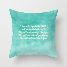 Hope in the Lord Bible Verse, Isaiah 40:31 Throw Pillow