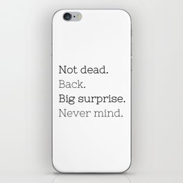 Not dead. Back - Doctor Who - TV Show Collection iPhone Skin