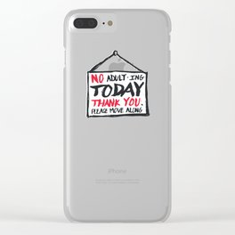 No Thank You Clear iPhone Case