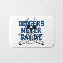 Dodgers Never Say Die Bath Mat